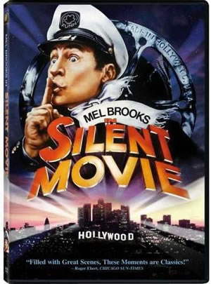 Mel Brooks Silent Movie
